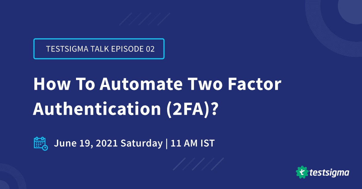 How To Automate Two Factor Authentication (2FA)?